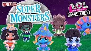 SUPER MONSTERS Toys from NETFLIX Custom LIL SISTERS LOL SURPRISE Dolls - Toy Transformations