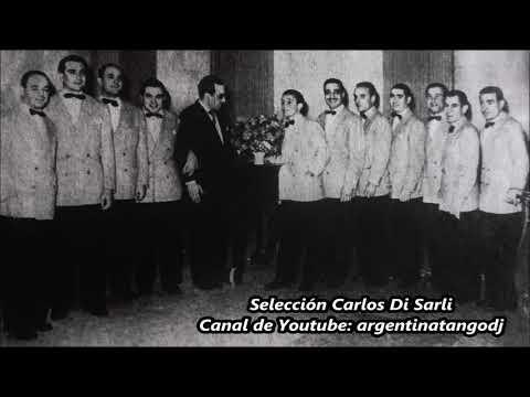 Carlos Di Sarli - 10 Tangos Inolvidables