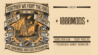 1000mods - Together We Fight the Fire (full) @ Technopolis, Athens 18/09/2021