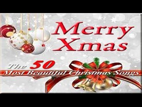 Happy Christmas Top 50 Most Beautiful Christmas Songs ♫ - YouTube