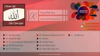 Feyzullah Koç - Muhammed'e Muhammed'e (s.a.v)
