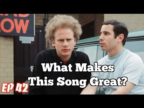 What Makes This Song Great? Ep42 SIMON & GARFUNKEL