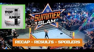 WWE SUMMERSLAM 2018 Results Recap & Spoilers WRESTLING REVIEW with Pop Culture Junkie