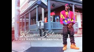 Kwame Katana - Best Unsigned Rapper Alive