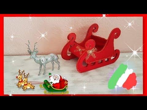 Slitta Di Babbo Natale Fai Da Te.Slitta Di Babbo Natale Youtube