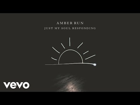 Amber Run - Just My Soul Responding (Official Audio)