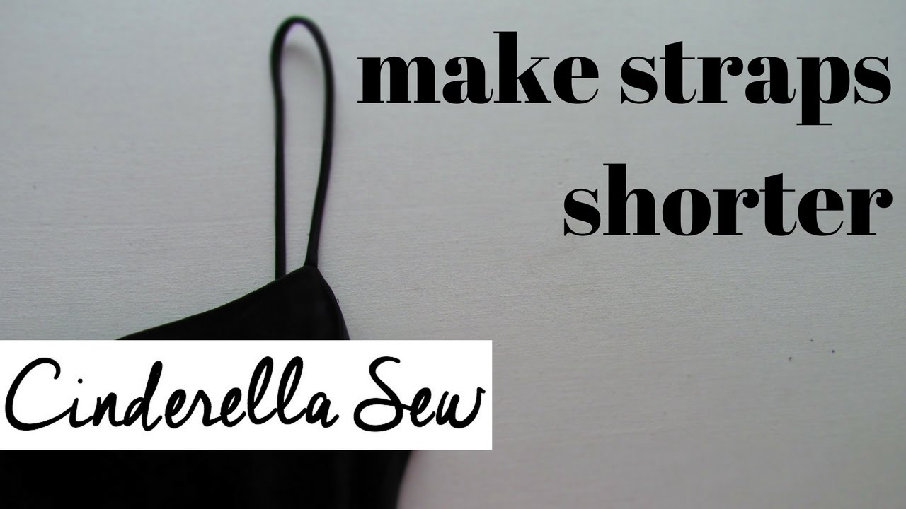 How To Make Straps Shorter Shorten Straps On Shirt Or Dress Easy Diy Clothing Alterations Youtube