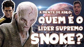Quem é o Líder Supremo Snoke? | A Mente de Abilo