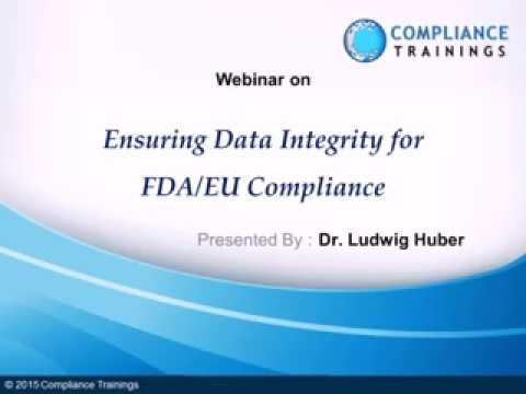 Ensuring Data Integrity for FDA EU Compliance