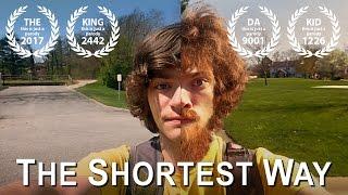 "The Shortest Way - PARODY of ""The Longest Way"""