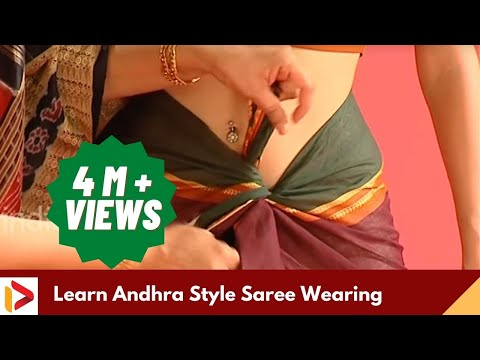 How to Wear A Saree - Andhra Style Saree Wearing Tutorial   India Video