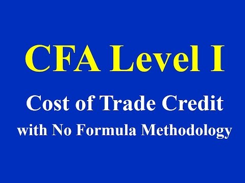 CFA Level I- Cost of Trade Credit- with No Formula Methodology