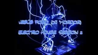 Best of electro house in session