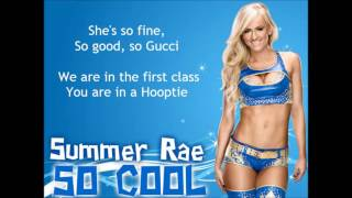 Summer Rae WWE Theme - So Cool (lyrics)