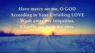 Psalm 51 Have mercy on me, O God Hymn