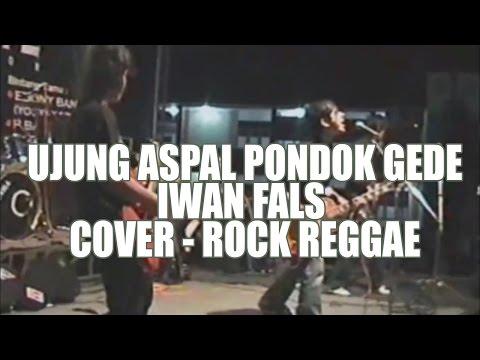 Ujung aspal pondok gede - iwan fals cover live ll radius 08 ll versi reggae rock
