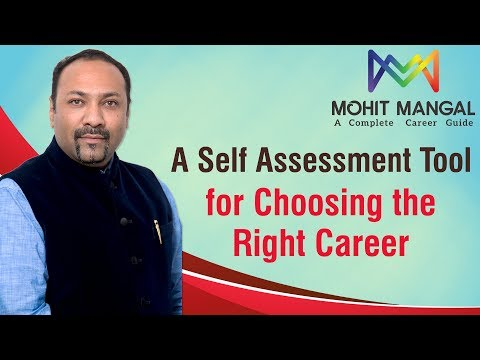 A Self Assessment Tool for Choosing the Right Career | Career Counseling