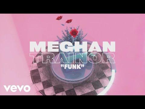 Meghan Trainor - Funk (Lyric Video)