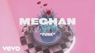 Meghan Trainor - Funk (Lyric Video) YouTube Videos