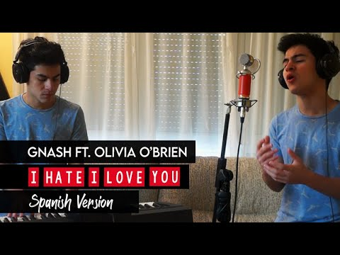 I Hate You I Love You (Spanish Version) - Gnash ft. Olivia O'brien (Cover by J Levin)