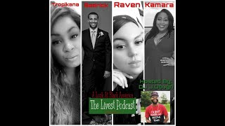 The Livest Podcast | Episode:6 | The Current State Of Black America