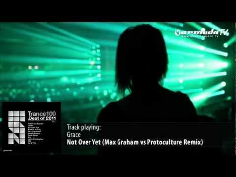 Grace - Not Over Yet (Max Graham vs Protoculture Remix)