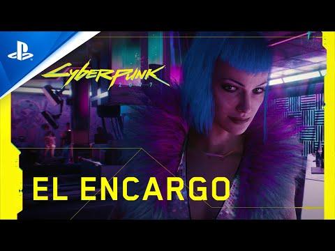 Cyberpunk 2077 - Tráiler Oficial en ESPAÑOL | El Encargo | PS4