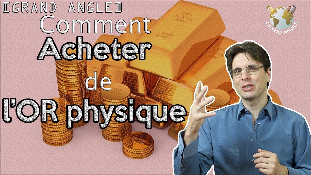 Ga Comment Acheter De L Or Physique