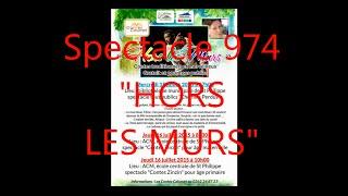 """""""Hors les Murs"""" spectacle de C Langot & J B Ifanohiza Les contes Calumet à St Philippe"""