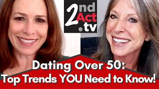 Dating Over 50: New Dating Trends? How the Pandemic and Online Dating Have Changed Dating Behavior!