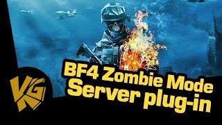 Zombie Mod - Battlefield 4 !