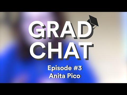 Grad Chat   #3 - Anita Pico