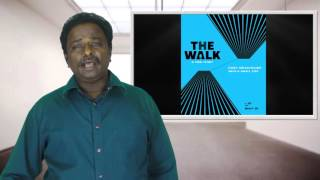 The Walk Full Movie Review - Joseph Gordon-Levitt, Ben Kingsley - Tamil Talkies