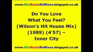 Do You Love What You Feel (Wilson