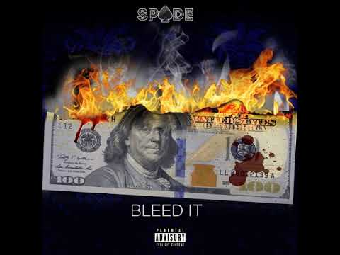 Download Spade - Bleed It ((Blueface Freestyle)) Respect My