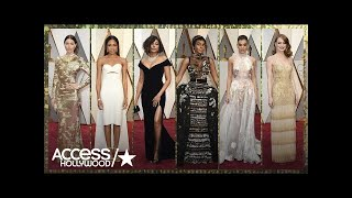 Oscars Style 2017: Which Looks Worked & Which Ones Didn't? | Access Hollywood