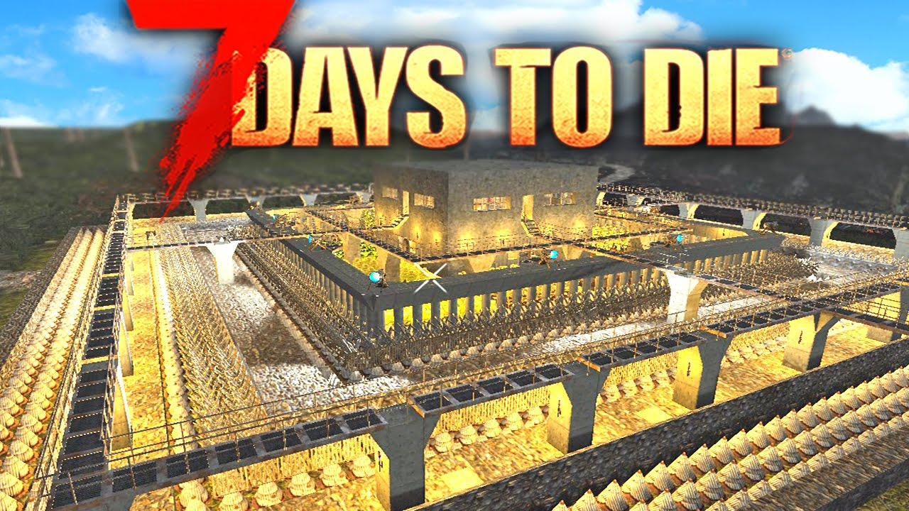 7 Days To Die Best Base Defences Alpha 15 Best Base Build 7 Days To Die Gameplay Youtube