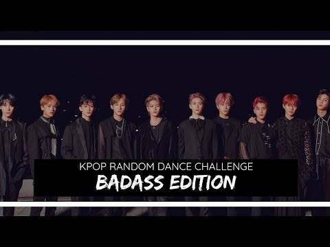 KPOP RANDOM DANCE CHALLENGE | BADASS EDITION | no countdown
