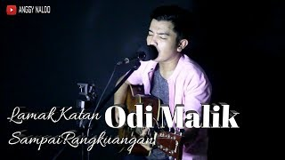 Lamak Katan Sampai Rangkuangan - Odi Malik   Anggy NaLdo (Live Cover)