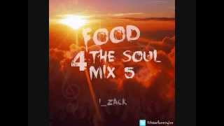 Food 4 The Soul Mix 5