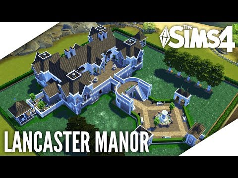 THE SIMS 4 SPEED BUILD #385 - LANCASTER MANOR