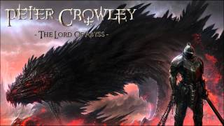 Epic Symphonic Metal - The Lord Of Abyss - Peter Crowley Fantasy Dream