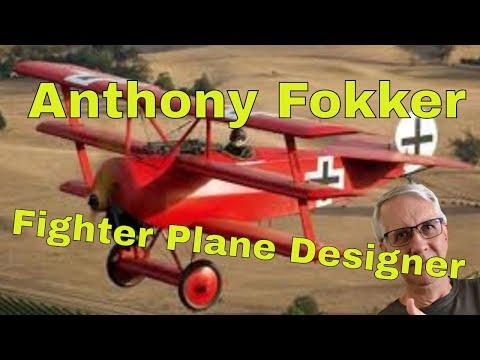 Anthony Fokker - Fighter Aircraft Designer