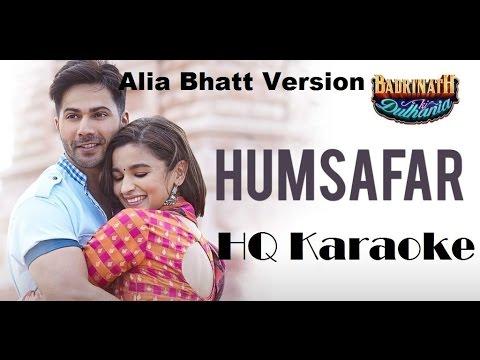 Humsafar Karaoke  Alia Bhatt Version