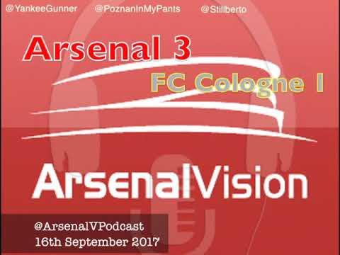 Arsenal Vision Post Match Podcast - EP156: FC Cologne (h) - Smashing In The Turnstiles
