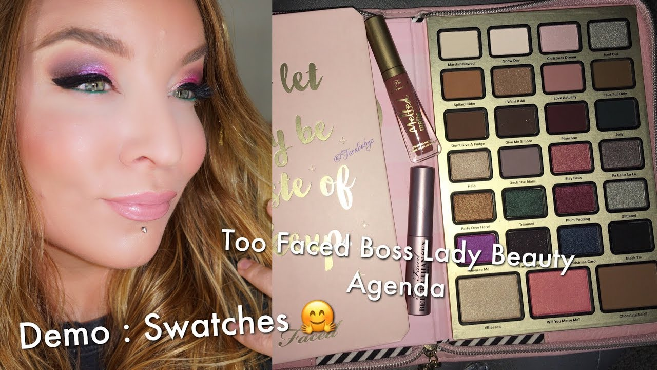 Too Faced Boss Lady Beauty Agenda Holiday 2017 Swatches Demo