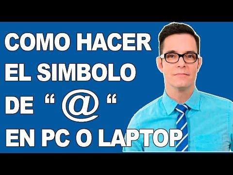 COMO HACER EL  ARROBA | COMO PONER ARROBA EN PC LAPTOP | SIMBOLO DE ARROBA