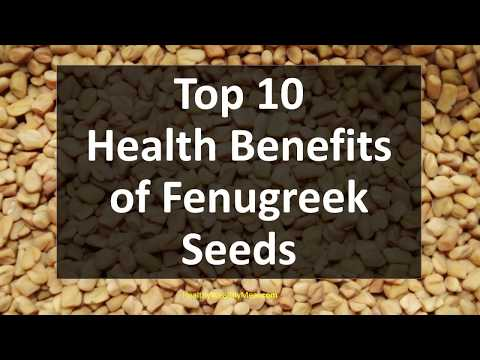 Top 10 Health Benefits of Fenugreek Seeds - Healthy Wealthy Tips