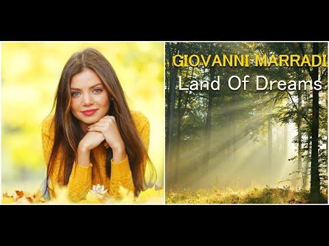GIOVANNI MARRADI - Land of Dreams