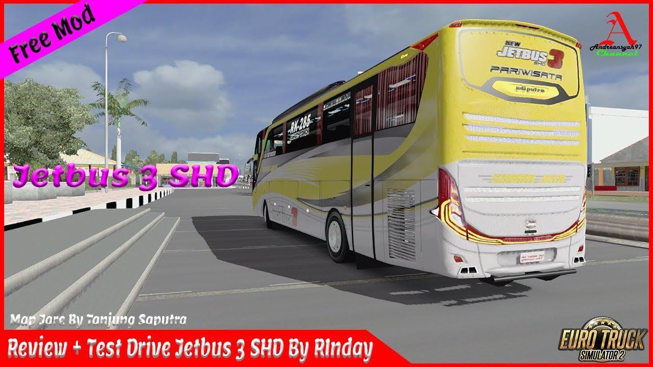 Ets 2 Jetbus 3 Jb3 Shd Rinday Review Test Drive Ll Link Download Cek Deskripsi